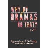 Why Do Dramas Do That?